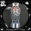 Spacelab9 Announces 'Lost In Space: Title themes from Hit TV Series' for Record Store Day