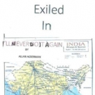 EXILED IN INDIA by Businessman Allan Ackerman is Released