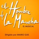 La nueva producci�n de EL HOMBRE DE LA MANCHA se cancela