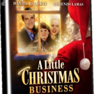 A LITTLE CHRISTMAS BUSINESS Comes to DVD & VOD Today