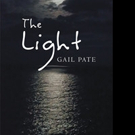 Gail Pate Releases THE LIGHT