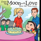 FROM THE MOON WITH LOVE is Released