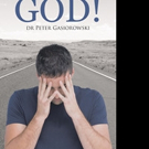 TO FORGIVE GOD! Is Released