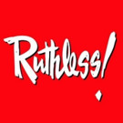 RUTHLESS! Extends Off-Broadway Through the Summer