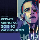 Previews Begin Tonight for PRIVATE MANNING GOES TO WASHINGTON