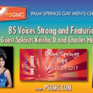 The Palm Springs Gay Men's Chorus Closes A Record Breaking Season With PALM SPRINGS POPS