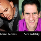 Michael Cerveris & Seth Rudetsky Coming to CLO Cabaret This May