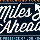 Jon Hendricks' MILES AHEAD Gets New York Premiere 2/17