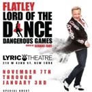 Save on Michael Flatley's Broadway Debut in LORD OF THE DANCE: DANGEROUS GAMES