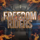 FREEDOM RIDERS Musical Launches Kickstarter to Fund Return to NYMF