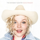 The Whiskey Gentry's New LP 'Dead Ringer' Out Today