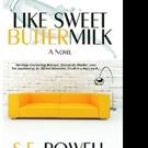S. F. Powell Pens LIKE SWEET BUTTERMILK
