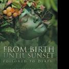 Marie DiMercurio Pens FROM BIRTH UNTIL SUNSET
