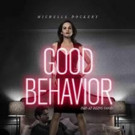 TNT Original Series GOOD BEHAVIOR Snapped Up by Stan & Soho in Anz