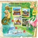 Karen T. Bartlett Releases A KIDS' GUIDE TO NAPLES, MARCO ISLAND & THE EVERGLADES