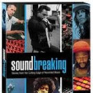 SOUNDBREAKING: Stories from the Cutting Edge of Recorded Music on Blu-ray/DVD 11/29