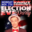 Not to Be Braggadocious, But... Randy Rainbow Will Perform Live Election Shows in NYC & Orlando