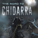 Keith B. Perrin Shares 'The Road to Chidarra'