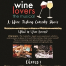 The Onyx Theatre to Present WINE LOVERS, THE MUSICAL This October