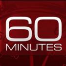 CBS's 60 MINUTES is #2 Broadcast; Makes Nielsen Top 10 in Key Demos
