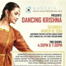 Mandala to Present DANCING KRISHNA, March 19 at Auditorium Theatre