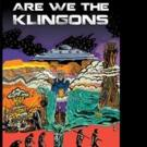 R.N. Chevalier Launches ARE WE THE KLINGONS