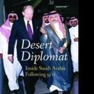 Robert W. Jordan, Former US Ambassador and Middle East Expert, Releases DESERT DIPLOMAT
