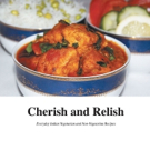 Indian Princess Releases Royal Cookbook of Everyday Indian Vegetarian and Non-Vegetarian Food