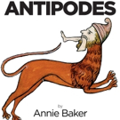 Annie Baker's THE ANTIPODES Extends Again at Signature Theatre