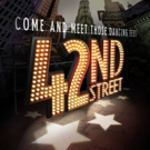 Come and Meet Those Dancing Feet! 42ND STREET Taps Its Way to The McCallum This Week