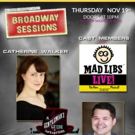 Catherine Walker, Cast of MAD LIBS LIVE and More Set for BROADWAY SESSIONS Tonight