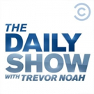 DAILY SHOW WITH TREVOR NOAH Delivers Most-Watched Week Ever