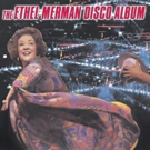 Exclusive Podcast: 'Behind the Curtain' Discusses Ethel Merman Doing Disco and More!