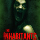 Filmrise Acquires Home Media Rights to Supernatural Thriller THE INHABITANTS