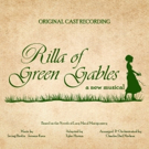RILLA OF GREEN GABLES Cast Album Released, Featuring Music of Berlin and Kern