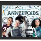 Season 3 of Amazon Original Kids Series ANNEDROIDS to Debut on Amazon Prime Video in the US, 6/24