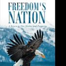 Jack E. Reinhard Releases FREEDOM'S NATION
