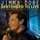 Jimmy Dore's New Special SENTENCED TO LIVE Premieres on Hulu Today