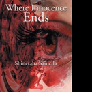 WHERE INNOCENCE ENDS is Released