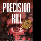 PRECISION KILL is Released