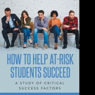Lethel Polk, Jr Releases HOW TO HELP AT-RISK STUDENTS SUCCEED