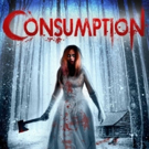 Wild Eye Infects the Public with CONSUMPTION on DVD and VOD This July