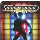 SATURDAY NIGHT FEVER Director's Cut Debuts on Blu-ray & Digital HD 5/2