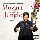 Sony Classical Presents MOZART IN THE JUNGLE Season 3 - Original Amazon Series Soundtrack