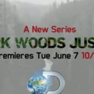 Discovery to Premiere New Series DARK WOODS JUSTICE, 6/7