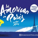 AN AMERICAN IN PARIS Begins Performances in London Today; Reduced Tickets this Month