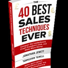 Sales Expert Shares THE 40 BEST SALES TECHNIQUES EVER