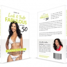 Carime Muvdi Announces Best-Seller 'How to Look and Feel Fabulous After 50'