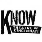 Know Theatre Sets 19th Anniversary Season
