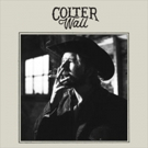 Colter Wall's Debut Album Out Today